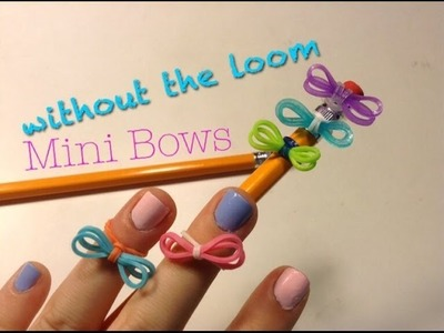 SUPER EASY Rainbow Loom Bows without Loom