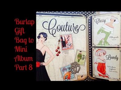 Burlap Gift Bag to Mini Album Part 8