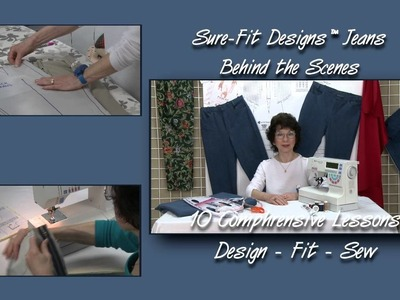 Jeans Designing, Fitting & Sewing Course - DVD Highlights - Sure-Fit Designs™