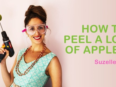 SuzelleDIY - How To Peel a Lot of Apples