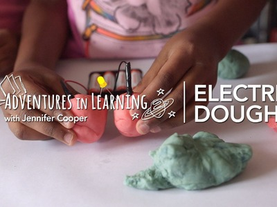 Electric Play Dough and Circuits for Kids | Adventures in Learning | PBS Parents