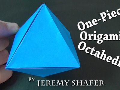 One-Piece Origami Octahedron