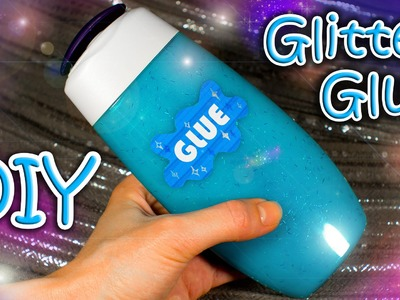 DIY Glitter Glue - How To Make Non-toxic Homemade Glue For Kids