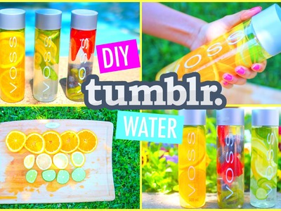 DIY Tumblr Fruit Infused Water