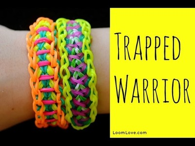 How to Make the Rainbow Loom Trapped Warrior