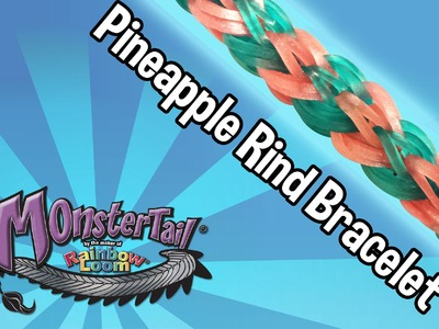 Monster Tail™  Pineapple Rind Bracelet by the Maker of Rainbow Loom®