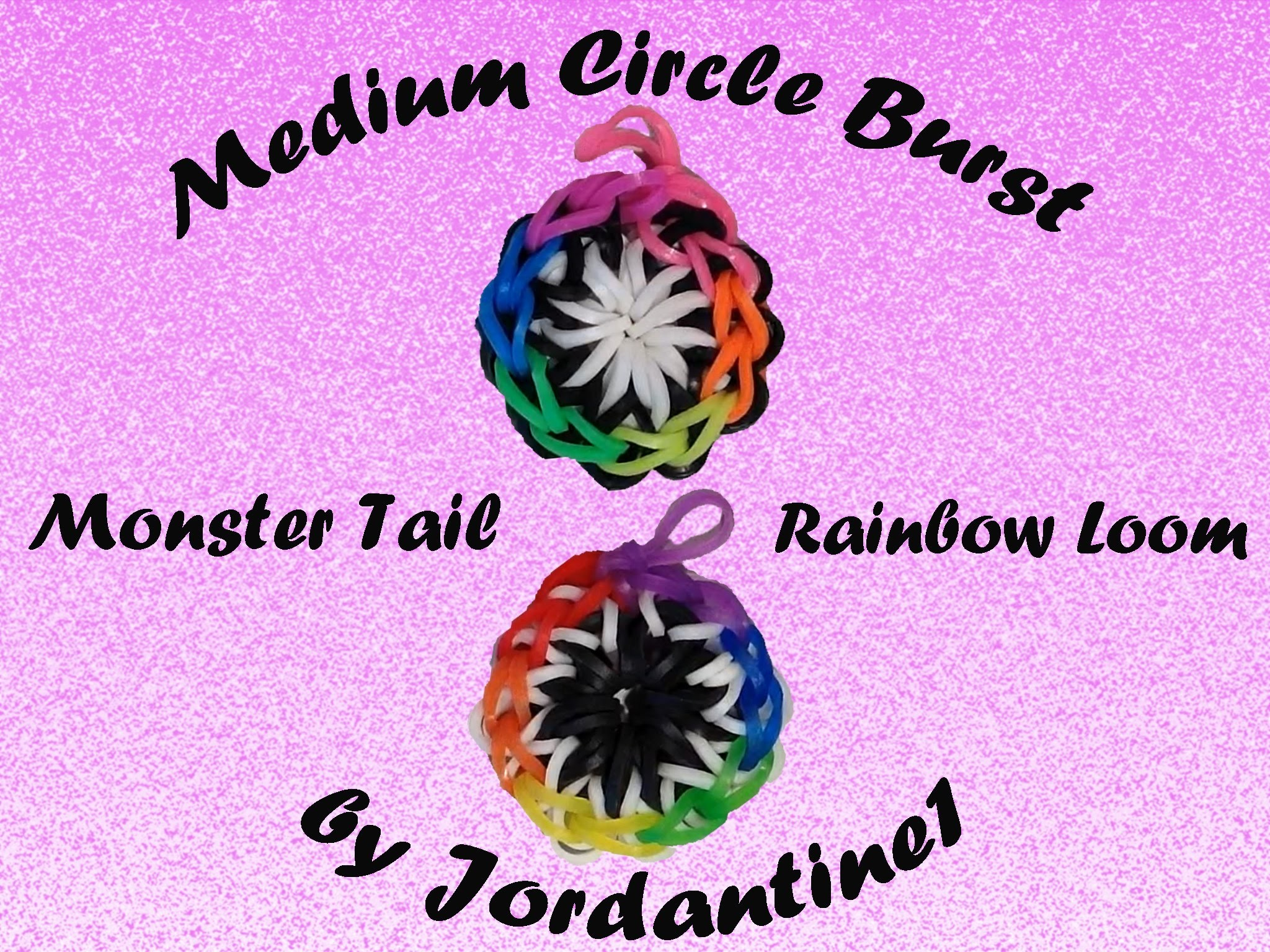 New Medium Circle Burst Charm - Monster Tail or Rainbow Loom