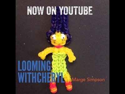 Rainbow Loom MARGE SIMPSON - The Simpsons - Gomitas - Looming WithCheryl