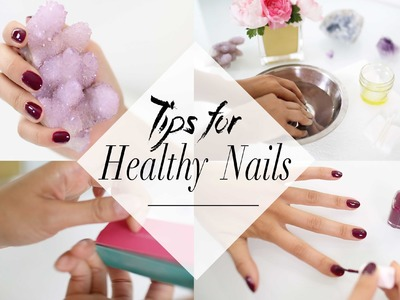 Tips for Growing Healthy Nails | ANNEORSHINE