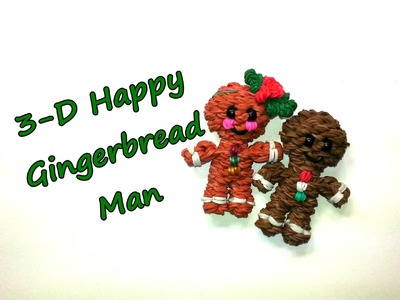 3-D Happy Gingerbread Man Tutorial by feelinspiffy (Rainbow Loom)
