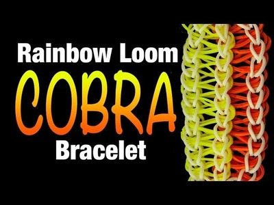 How to make a Rainbow Loom COBRA Bracelet