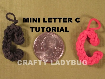 Rainbow Loom MINI LETTER