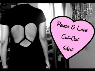 DIY Peace & Love Cut-out Shirt