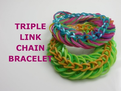 How to Loom a Triple Link Chain Bracelet - Rainbow Loom (EASY)