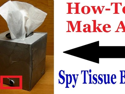 How To Make A Spy Tissue Box