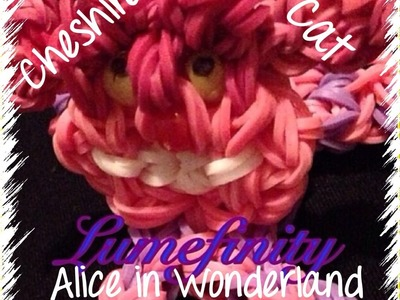 Rainbow Loom bands Cheshire Cat - Alice in Wonderland figure by Lumefinity