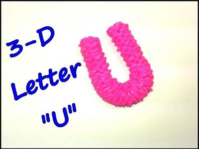"3-D Letter ""U"" Tutorial by feelinspiffy (Rainbow Loom)"