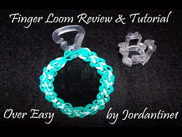New Finger Loom Review & Over Easy Tutorial - Rainbow Loom