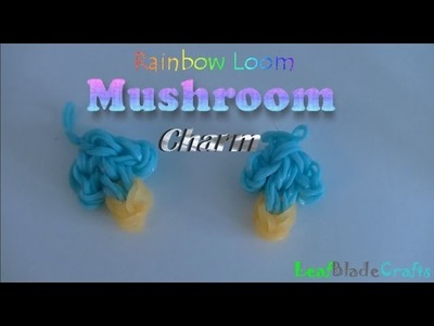 Rainbow Loom Mushroom Charm How to One Loom DIY