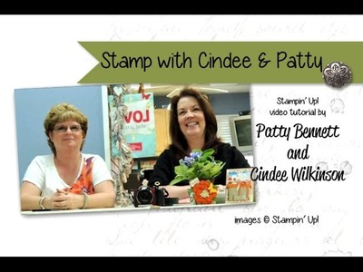 Stamp with Cindee & Patty - Stampin' Up! Birthday Cards