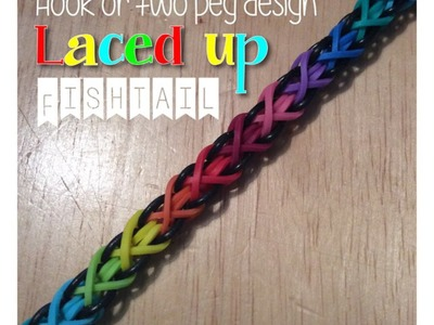Two Peg Laced Up Fishtail (Rainbow Loom)