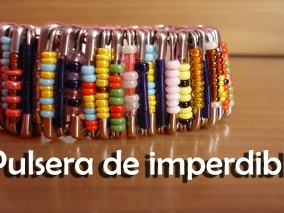 DIY - Crea tu pulsera con imperdibles - How to make a safety pin bracelet.