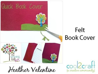 How to Make a Stitched Felt Book Cover by Heather Valentine