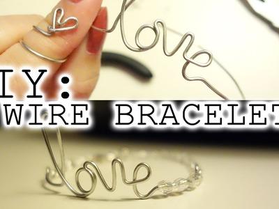 DIY | Love Wire Bracelet
