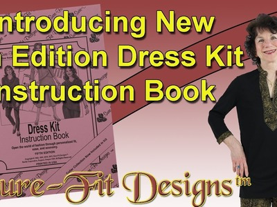 Introducing NEW Dress Kit Instruction Book 5th Edition by Sure Fit Designs