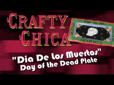 Crafty Chica Day of the Dead Duncan Ceramics Plate