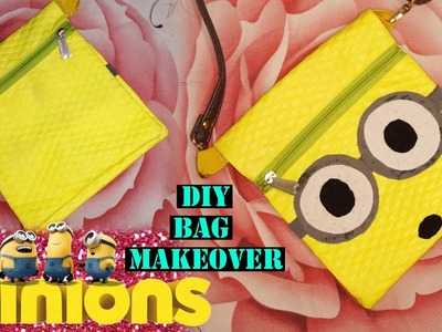 DIY Minion Bag | Recycle Your Bag | No Stitching