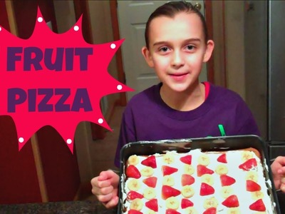 FRUIT PIZZA RECIPE - KIDS CAN MAKE TOO