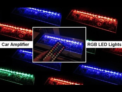 Install Wire Car RGB Lights Strips Amplifiers LED Plexiglass DIY Amp Rack