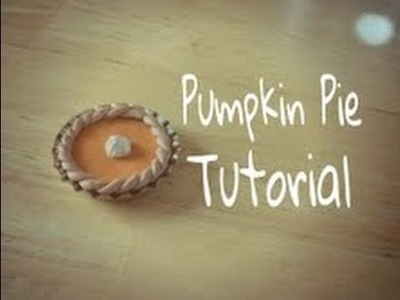 Pumpkin Pie Tutorial (Polymer Clay)