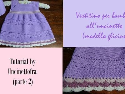 Vestitino bambina all'uncinetto tutorial (parte 2)