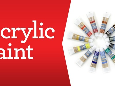 Art Supply Basics: Acrylic Paint
