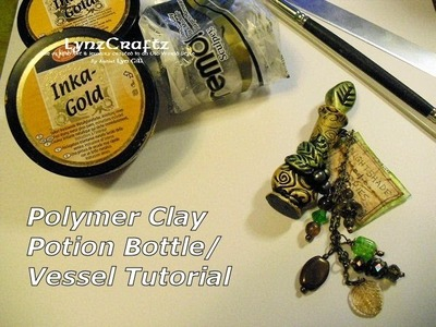 Creating a Polymer Clay Potion Bottle.Vessel Tutorial