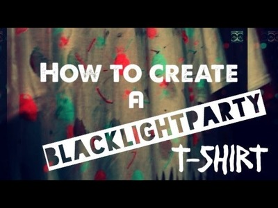 How to create a Black Light Party T-shirt