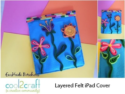 How to Make a Floral Felt iPad Cover by EcoHeidi Borchers