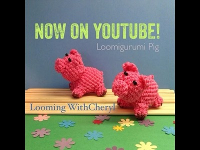 Rainbow Loom PIG - Loomigurumi - Looming WithCheryl