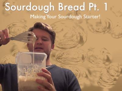 Homemade Sourdough Bread Pt1: Making your Sourdough Starter