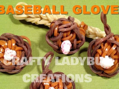 Rainbow Loom Bands BASEBALL GLOVE CHARM How To Make Tutorial by Crafty Ladybug