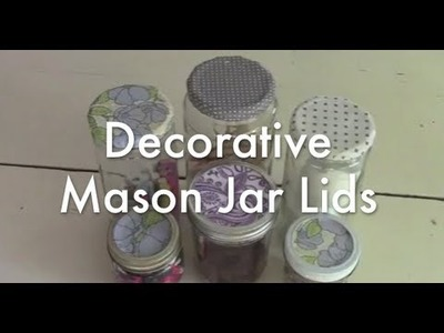 Decorative Paper Mason Jar Tops