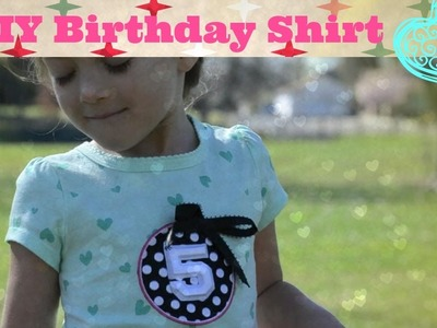 DIY Birthday Shirt 2 minute Tutorial