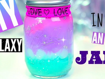 DIY Galaxy in a JAR-with Pastel Colors | Pinterest & Tumblr Room Decor Ideas for Teens | Cheap