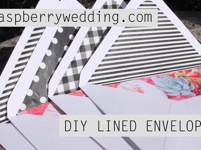 DIY LINED ENVELOPES FOR WEDDING INVITATIONS