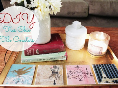 DIY Tres Chic Tile Coasters