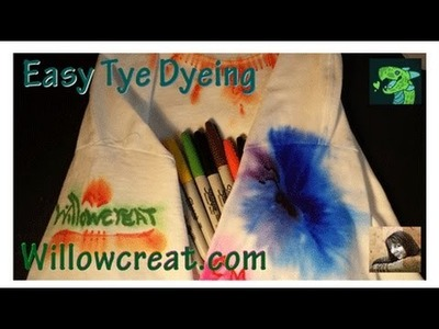 Easy - Mess Free! Tye Dyeing with Permanent Marker