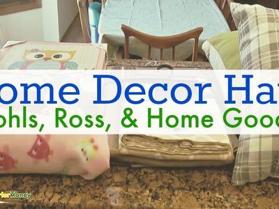 Home Decor Haul (Kohls, Ross, & Home Goods)