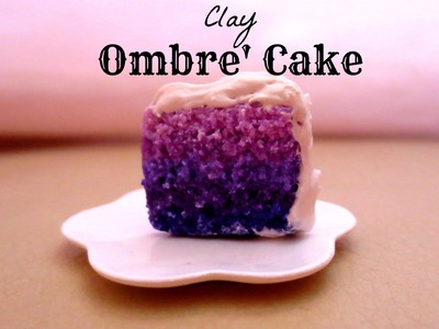 How to make an ombre cake polymer clay miniature!!!☺